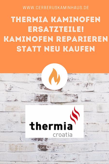 kaminofen-ersatzteile-thermia