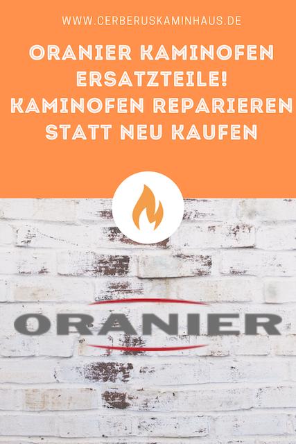 oranier-kaminofen-ersatzteile-reparieren-statt-neu-kaufen