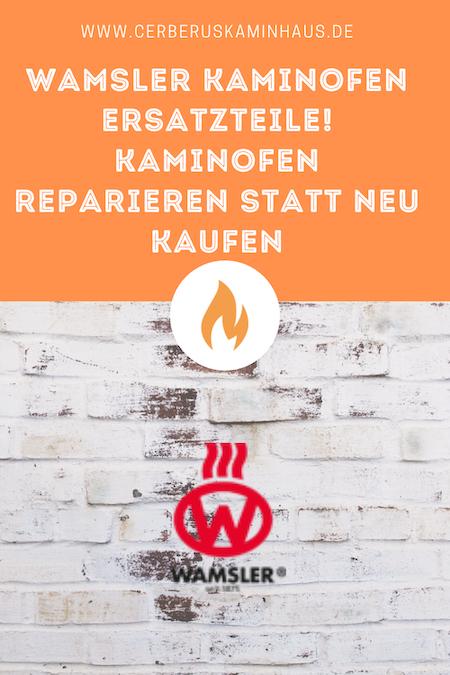 Wamsler-kaminofen-ersatzteile
